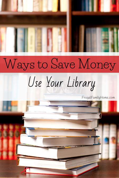 Ways to Save Money, Use the Library