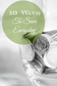 10 Simple Ways to Save Everyday