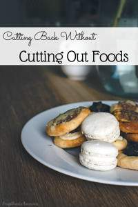 Cutting Back Without Cutting Out Foods