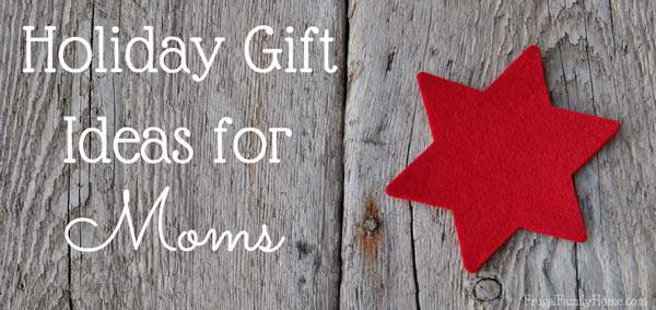 Holiday gift guide gifts for moms for Gift ideas for mom who has everything