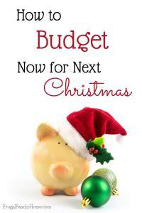 How to Budget Now for Next Christmas