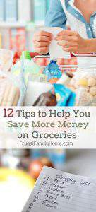 12 Remarkable Tips to Save on Groceries